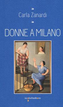 Donne a Milano - Carla Zanardi - copertina