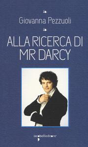 Alla ricerca di Mr Darcy