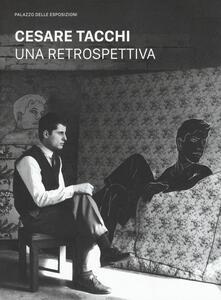Cesare Tacchi. Una retrospettiva. Catalogo della mostra (Roma, 7 febbraio-6 maggio 2018). Ediz. a colori