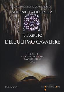Steamcon.it Il segreto dell'ultimo cavaliere. Federico II. Segreti e misteri dei Cavalieri della Luce Image