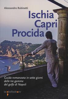 Camfeed.it Ischia Capri Procida. Guida romanzata in sette giorni delle tre gemme del Golfo di Napoli Image
