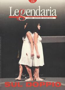 Leggendaria. Vol. 135: Sul doppio..pdf
