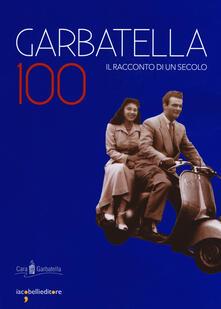 Grandtoureventi.it Garbatella 100. Il racconto di un secolo Image