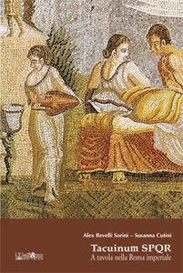 Tacuinum SPQR. A tavola nella Roma imperiale
