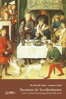 Squillogame.it Tacuinum de' eccellentissimi. Gusti e ricette di personaggi illustri della storia Image