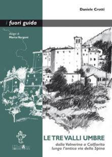Camfeed.it Le tre valli umbre. Dalla Valnerina a Colfiorito lungo l'antica via della Spina Image