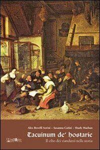 Tacuinum de hosteriae. Il cibo dei viandanti nella storia