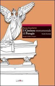 Il cimitero monumentale di Perugia. Guida illustrata
