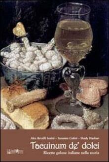 Charun.it Tacuinum de' dolci. Ricette golose italiane nella storia Image