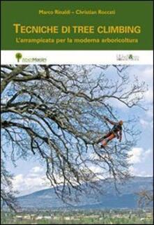 Winniearcher.com Tecniche di tree climbing. L'arrampicata per la moderna arboricoltura Image