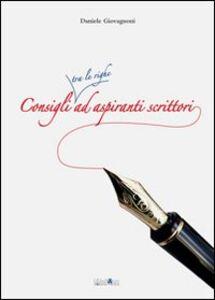 Consigli tra le righe ad aspiranti scrittori