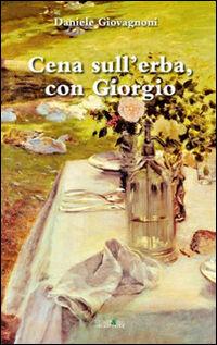 Cena sull'erba, con Giorgio