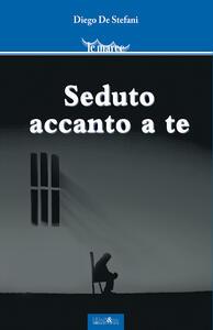 Seduto accanto a te - Diego De Stefani - copertina