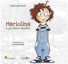 Mariolina e gli alberi maestri. Ediz. a spirale.pdf