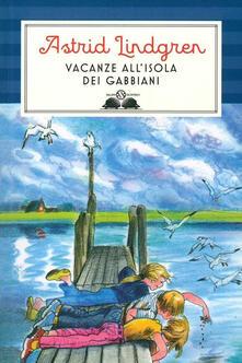 Vacanze all'isola dei gabbiani. Ediz. illustrata - Astrid Lindgren - copertina