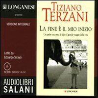 La fine è il mio inizio. Audiolibro. 12 CD Audio