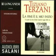 La fine è il mio inizio letto da Edoardo Siravo. Audiolibro. 12 CD Audio.pdf
