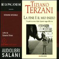 La fine è il mio inizio. Audiolibro. CD Audio formato MP3