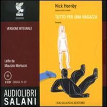 Radiospeed.it Tutto per una ragazza letto da Maurizio Merluzzo. Audiolibro. 6 CD Audio Image