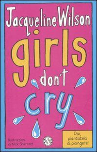 Girls don't cry. Tre ragazze tre. Vol. 4