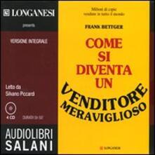 Winniearcher.com Come si diventa un venditore meraviglioso letto da Silvano Piccardi. Audiolibro. 4 CD Audio Image