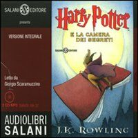 Harry Potter e la camera dei segreti letto da Giorgio Scaramuzzino. Audiolibro. 2 CD Audio formato MP3