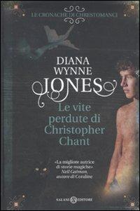 Le Le vite perdute di Christopher Chant - Wynne Jones Diana - wuz.it