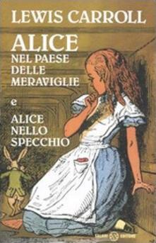 Ipabsantonioabatetrino.it Alice nel paese delle meraviglie-Alice nello specchio. Ediz. integrale Image