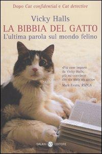 La bibbia del gatto. L'ulti...