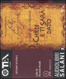 Listadelpopolo.it Chiedi e ti sarà dato. La legge dell'attrazione. Audiolibro. 8 CD Audio Image