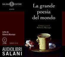 La grande poesia del mondo. Audiolibro. 2 CD Audio - copertina