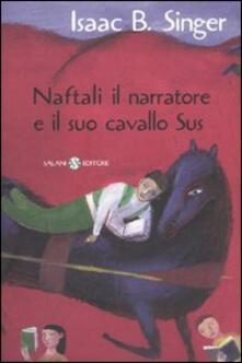 Naftali il narratore e il suo cavallo Sus - Isaac Bashevis Singer - copertina