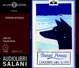 L' occhio del lupo. Audiolibro. 2 CD Audio