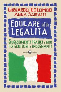 Educare alla legalità. Suggerimenti pratici e non per genitori e insegnanti