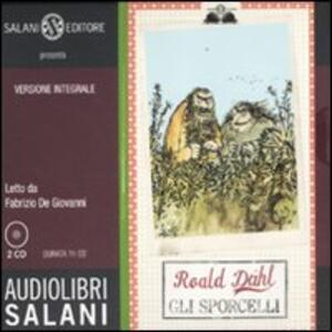 Gli sporcelli. Ediz. integrale. Audiolibro. 2 CD Audio
