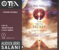 The meta secret. Ediz. integrale. Audiolibro. 6 CD Audio