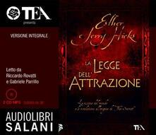 Fondazionesergioperlamusica.it La legge dell'attrazione. Ediz. integrale. Audiolibro. 2 CD Audio formato MP3 Image