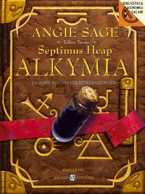 Alkymia. Septimus Heap. Vol. 3