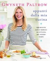Appunti dalla mia cucina. 150 ricette sane e semplici da un'icona del nostro tempo copertina