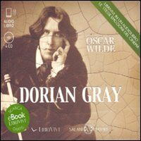 Dorian Gray. Audiolibro. 4 CD Audio formato MP3