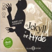 Dr. Jekyll e mr. Hyde. Audiolibro. 2 CD Audio formato MP3