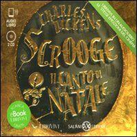 Scrooge. Il canto di Natale. Audiolibro. 2 CD Audio formato MP3