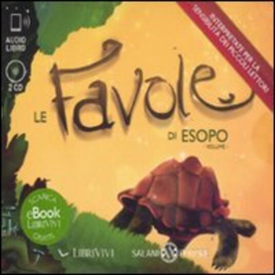 Le favole di Esopo. Audiolibro. 2 CD Audio. Vol. 1 - Esopo - copertina