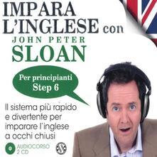 Capturtokyoedition.it Impara l'inglese con John Peter Sloan. Per principianti. Step 6. Audiolibro. 2 CD Audio Image