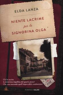 Niente lacrime per la signorina Olga - Elda Lanza - copertina