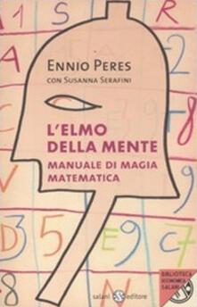 L elmo della mente. Manuale di magia matematica.pdf
