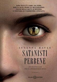Satanisti perbene. Un nuovo caso per il commissario Sensi - Susanna Raule - copertina