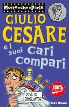 Giulio Cesare e i suoi cari compari.pdf