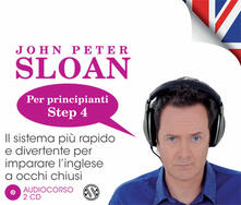 Antondemarirreguera.es Impara l'inglese con John Peter Sloan. Per principianti. Step 4. Audiolibro. 2 CD Audio Image