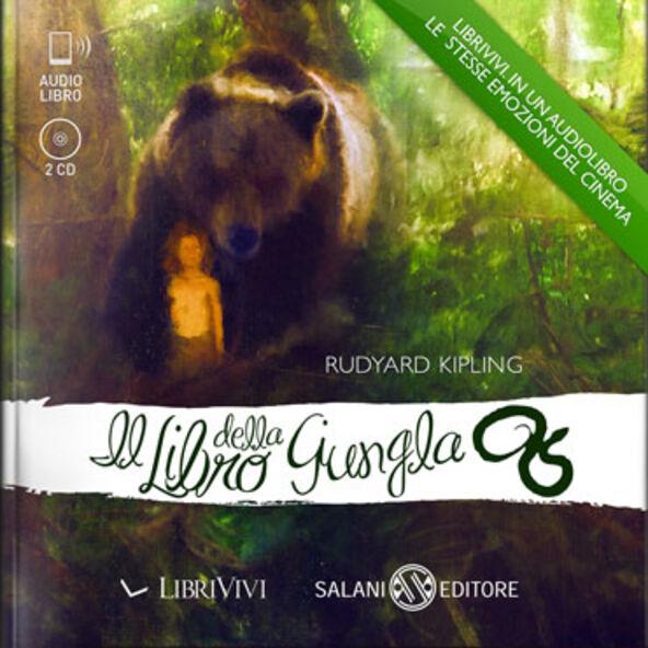 Il libro della giungla. Audiolibro. 2 CD Audio